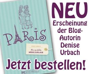 Neuerscheinung Paris-Buch der Blogautorin Denise Urbach
